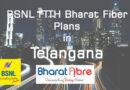 BSNL FTTH Plans Telangana