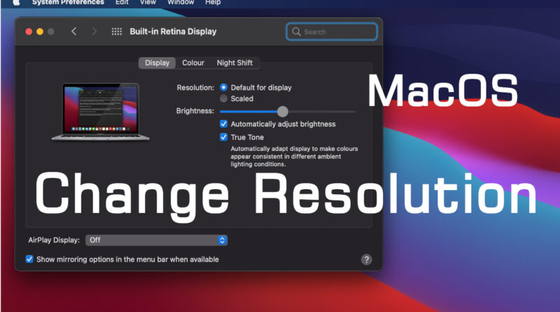 Change Resolution in MacOS